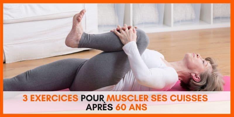 Muscler ses cuisses après 60 ans