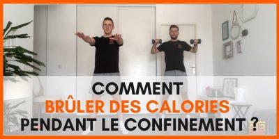 Comment brûler des calories pendant le confinement