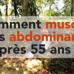 Exercices en vidéo : comment muscler les abdominaux après 55 ans